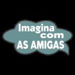 Imagina Com as Amigas